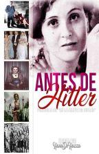 Antes de Hitler by HannDeHazza