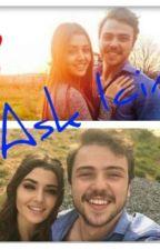 ♥Aşk İçin♥|| AlSel || by AlSelSavNaz1