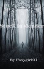 Stuck in slender by Foxygirl01