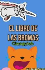 El libro de las bromas. by claraguiob