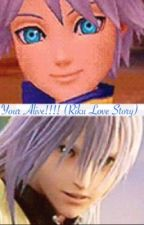 Your Alive!!! (Riku x reader) by KHismylife