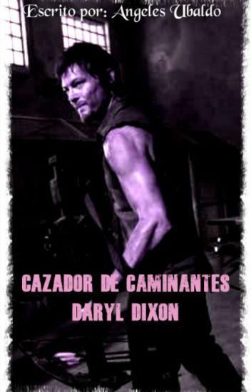 Cazador de Caminantes Daryl Dixon