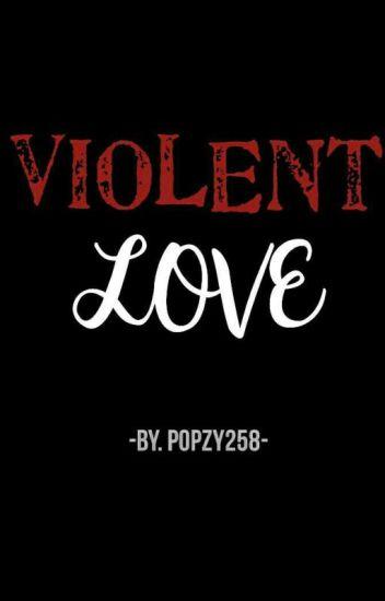 Violent Love - รักรุนแรง(Yaoi)