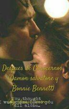 DESPUÉS DE CONOCERNOS.                    (Damon Salvatore y Bonnie Bennett ) by DaniaCastro1