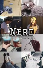 -Nerd- (kellic) *EDITING AGAIN* by gay-ships-69
