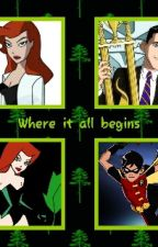 where  it all begins by poisonivyrobin