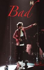 Bad (Niall Horan AU) by WyWrites