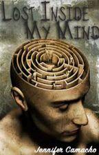 Lost Inside My Mind by JennieCamacho