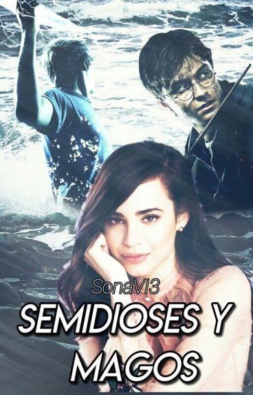 Semidioses y Magos (Percy Jackson , Harry Potter y Tu)