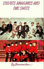EXO IMAGINES AND ONE SHOTS! by Ihavenoidea-_-