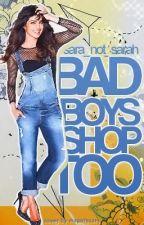Bad Boys Shop Too by sara1462