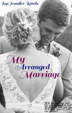 My Arranged Marriage by liilshorty
