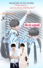 [Longfic] [KaiYuan] Dối Lòng - Lie To Myself by NFF123