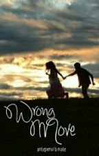 Wrong Move (A KathNiel FanFic) by boredyom