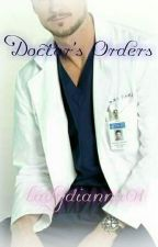 Doctor's Orders (manxman) TLC Book # 1.5 by ladydianna01