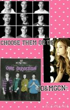 Choose Them or Us «1D&MGCN» by CandyMaddoxS