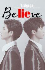 Lie In Believe [Shortfic Khải Nguyên | Hoàn] by BibiGege