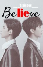 Lie In Believe [Shortfic Khải Nguyên   Hoàn] by BibiGege