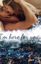 I'm Here For You.||Sequel of Friends With Benefits(H.S) by Drogatadi1D