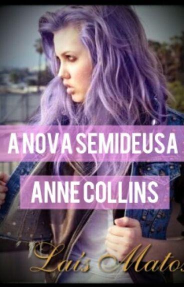 A nova semideusa-Anne Collins         (Livro 1) Em Revisão