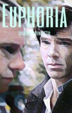 Euphoria (Johnlock) by Idonthavefriends221b