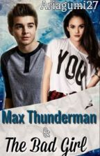 Max Thunderman and The Bad Girl by ariagumi27