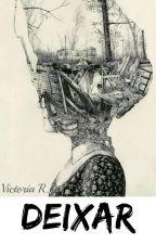 Deixar by Viam29