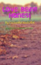 Love Being Honest by FictionKaisoo9394