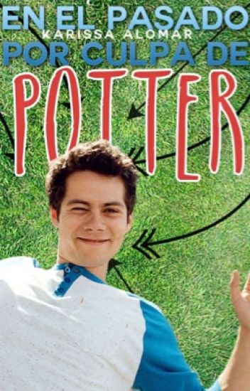 Atrapados en el pasado por culpa de Potter