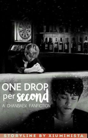 ChanBaek: One Drop Per Second (TF#2 Mpreg) Completed  by xiuminista