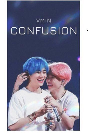 Confusion (V y Jimin)