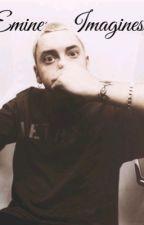 Eminem Imagines |haardcore version| by haardcore