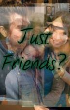 Just Friends? by _Bayyyy