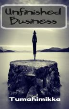 Unfinished Business - One Shot by taptochange