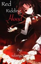 Red Riding Hood {Naruto Fanfiction} by Rin_Chi_Hatake