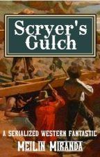 Scryer's Gulch by MeiLinMiranda