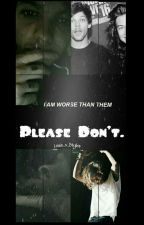 Please Don't |LS| by Louis_x_Styles