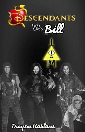 Disney Descendants Vs  Bill - Chapter Seven - Wattpad