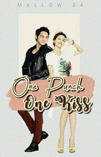 One Punch, One Kiss (COMPLETE)