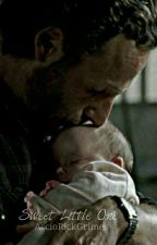 Sweet Little One | Rick Grimes  by AccioRickGrimes