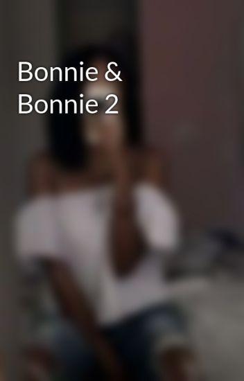 Bonnie & Bonnie 2