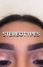 Stereotypes by snowwater