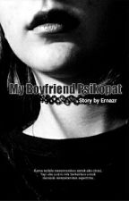 MyBoyfriendPsikopat by Ernazr