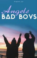 The badboys angel by Candylova27