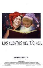 Los cuentos del tío Neil by shipperbelike