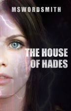 Heroes Of Olympus: House Of Hades (By Rick Riordan) [COMPLETED] by mswordsmith
