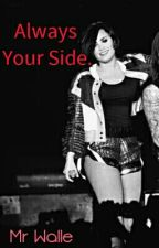 Always Your Side. (DemiLovato&Tú) by MrWalle