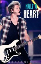 Half a Heart|N.H by crushnhoran