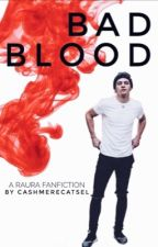 Bad Blood // Raura by CashmereCatSel