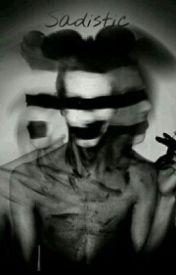 Sadistic by -Music-Is-My-Drug-